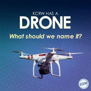 KCRW has a DRONE 01